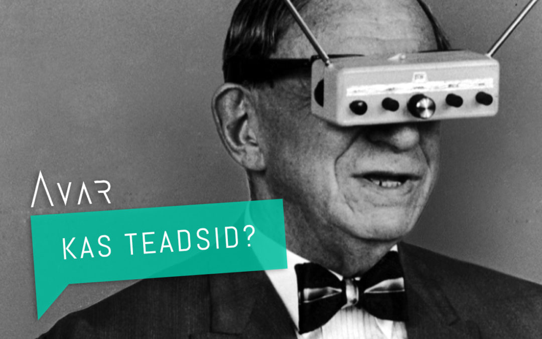 | Kas teadsid? | Kust tuli virtuaalreaalsus?